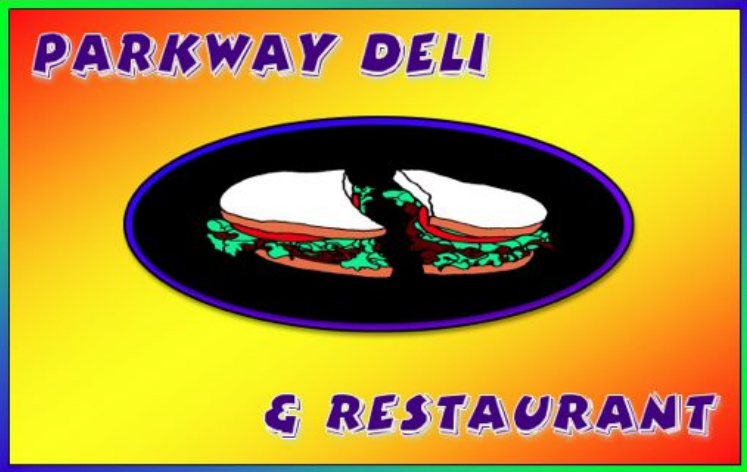 Parkway Deli & Restaurant Online Food Ordering